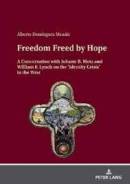 Freed by hope
